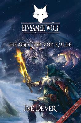 Einsamer Wolf 3 - Die Grotten von Kulde