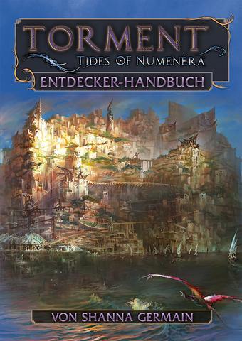 Torment: Tides of Numenera  Das Entdecker-Handbuch