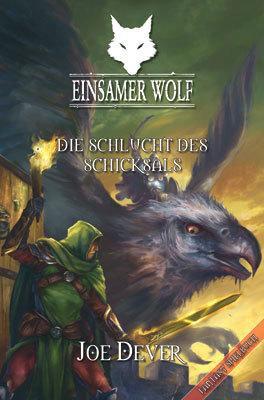Einsamer Wolf 4 - Die Schlucht der Schicksals