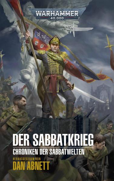 Warhammer 40.000 - Der Sabbatkrieg: Chroniken der Sabbatwelten 01