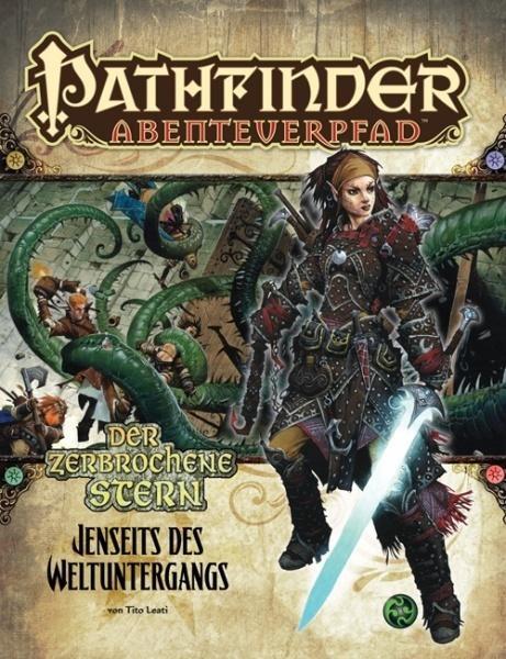 Pathfinder Abenteuerpfad 28 Jenseits des Weltuntergang Der zerbrochene Stern 4 von 6