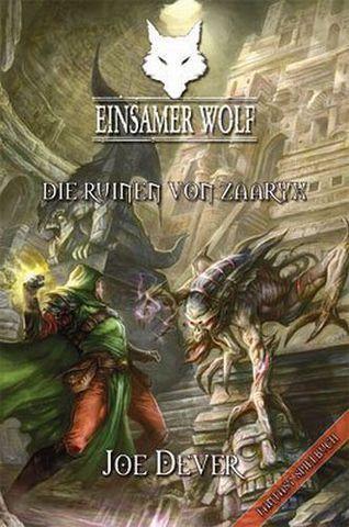 Einsamer Wolf 9 - Die Ruinen von Zaaryx