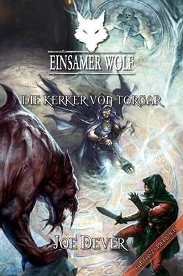 Einsamer Wolf 10 - Der Kerker von Torgar