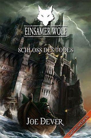 Einsamer Wolf 7 - Schloss des Todes
