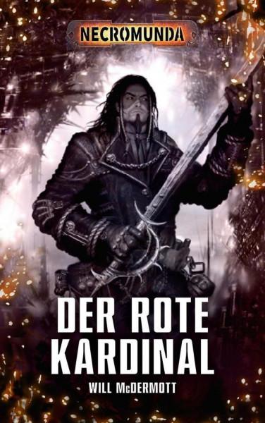 Warhammer 40.000 Necromunda - Der Rote Kardinal