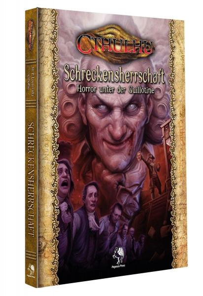 Cthulhu: Schreckensherrschaft - Horror unter der Guillotine (Hardcover)
