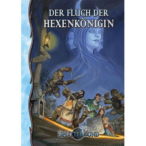 Splittermond - Der Fluch der Hexenkönigin - Abenteuer